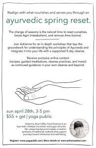 Ayurvedic Spring Reset with Adrienne Shum - April 28th, 2019
