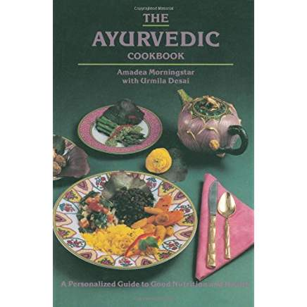 Ayurvedic Cookbook Amadea Morningstar