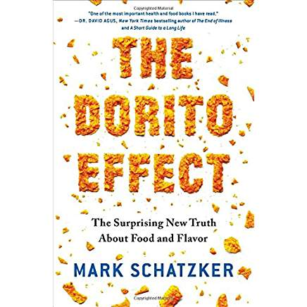 The Dorito Effect Mark Schatzker