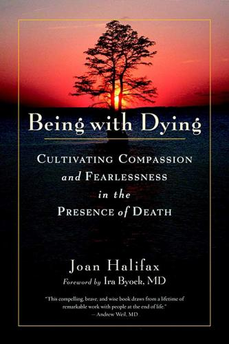 Being with Dying Joan Halifax