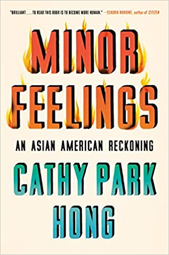 Minor Feelings Cathy Park Hong