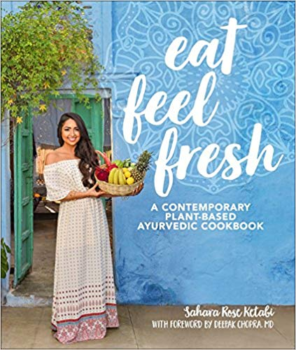 Eat Feel Fresh - Sahara Rose Ketabi