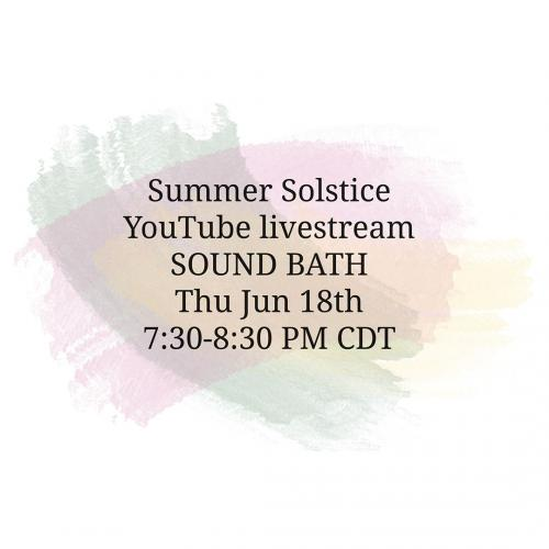 Summer solstice livestream sound bath Jun 18 2020