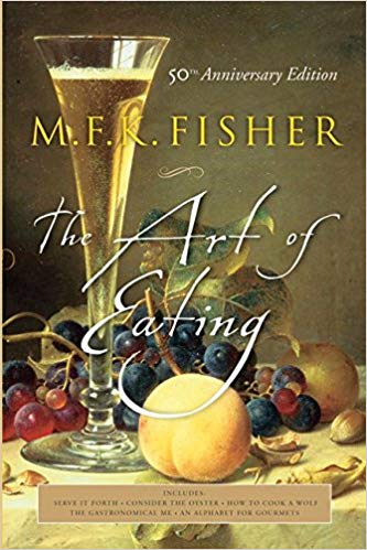 The Art of Eating MFK Fisher