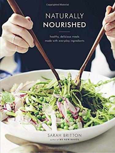 Naturally Nourished Sarah Britton