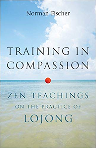 Training in Compassion Norman Fischer