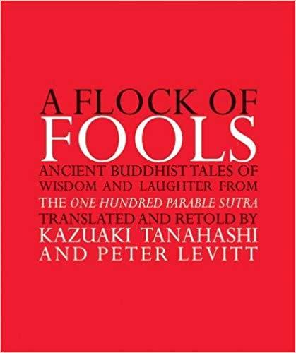 A Flock of Fools Tanahashi Peter Levitt
